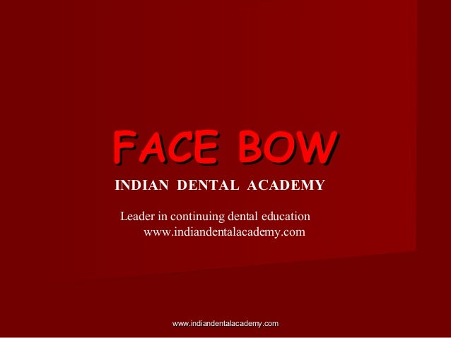 Facebow/ cosmetic dentistry training