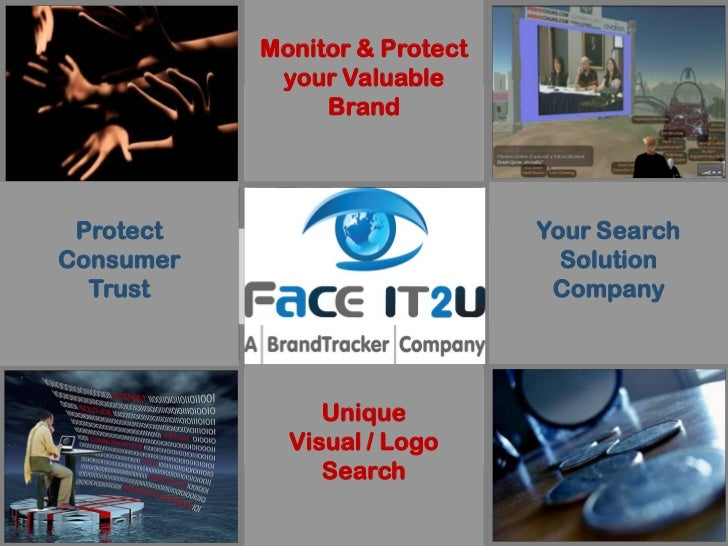 Monitor & Protect                your Valuable                    Unique                    Brand                 Visual /...