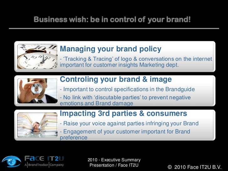 Business wish: be in control of your brand!          Managing your brand policy        - 'Tracking & Tracing' of logo & co...