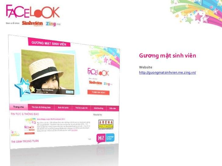 Gươngmặtsinhviên<br />Website<br />http://guongmatsinhvien.me.zing.vn/<br />
