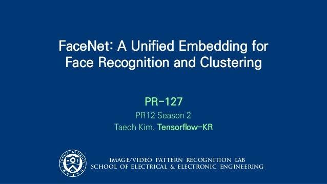 PR 127: FaceNet