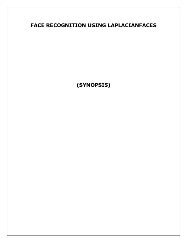 FACE RECOGNITION USING LAPLACIANFACES  (SYNOPSIS)