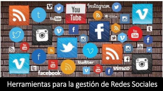 Herramientas para la gestión de Redes Sociales