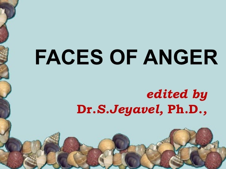 FACES OF ANGER edited by Dr. S.Jeyavel,  Ph.D. ,