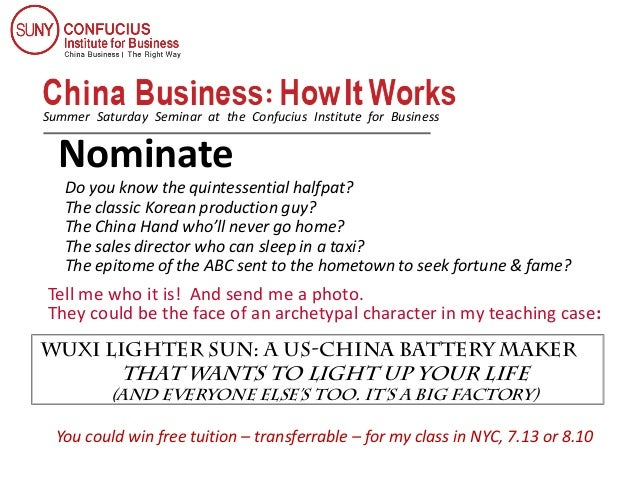 Summer Saturday Seminar at the Confucius Institute for Business Nominate Tell me who it is! And send me a photo. They coul...