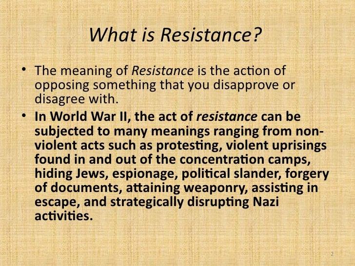 Faces of resistanceNon Violent Resistance Meaning