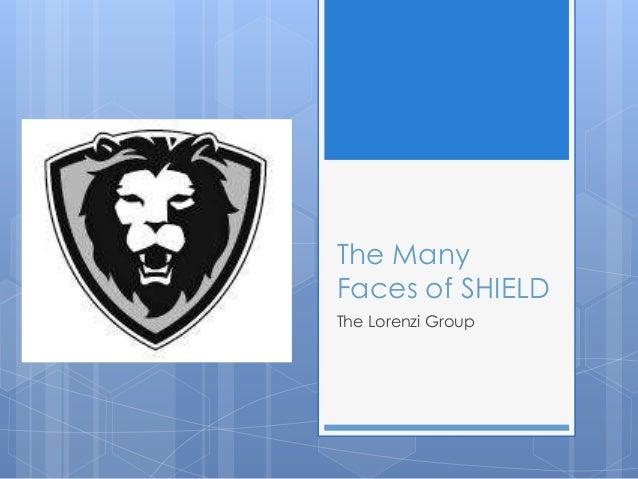 The ManyFaces of SHIELDThe Lorenzi Group