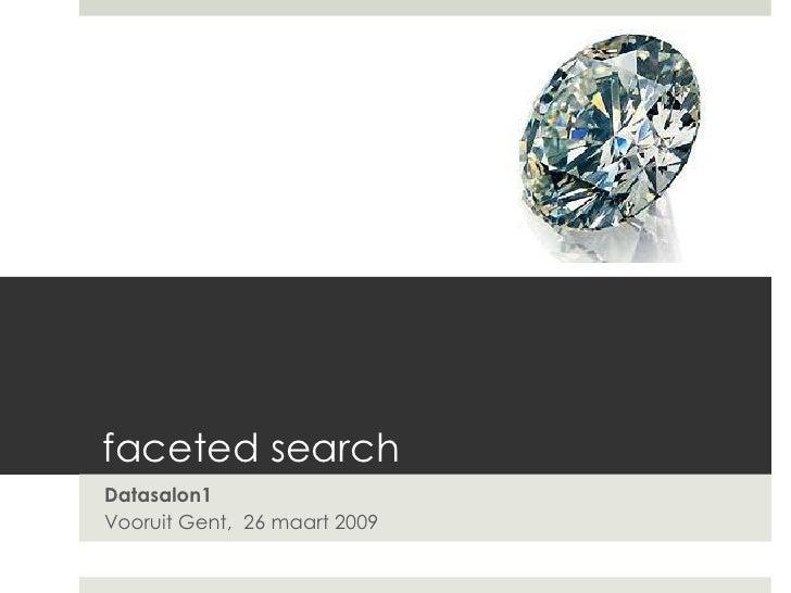 faceted search Datasalon1 Vooruit Gent, 26 maart 2009