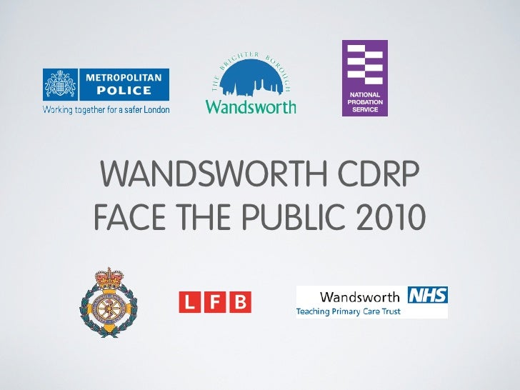 WANDSWORTH CDRP FACE THE PUBLIC 2010