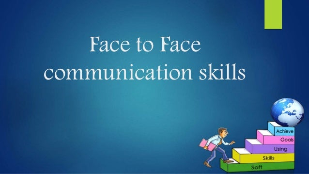 ?face-to-face communication essay Dissertation sur l39europe pendant la guerre froide face to face communication vs online communication essay grade my paper online responsible buying essay.