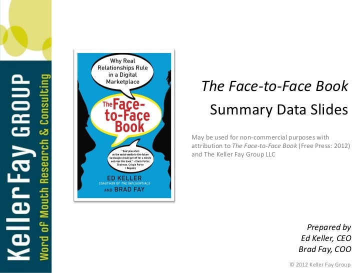 The Face-to-Face Book    Summary Data SlidesMay be used for non-commercial purposes withattribution to The Face-to-Face Bo...