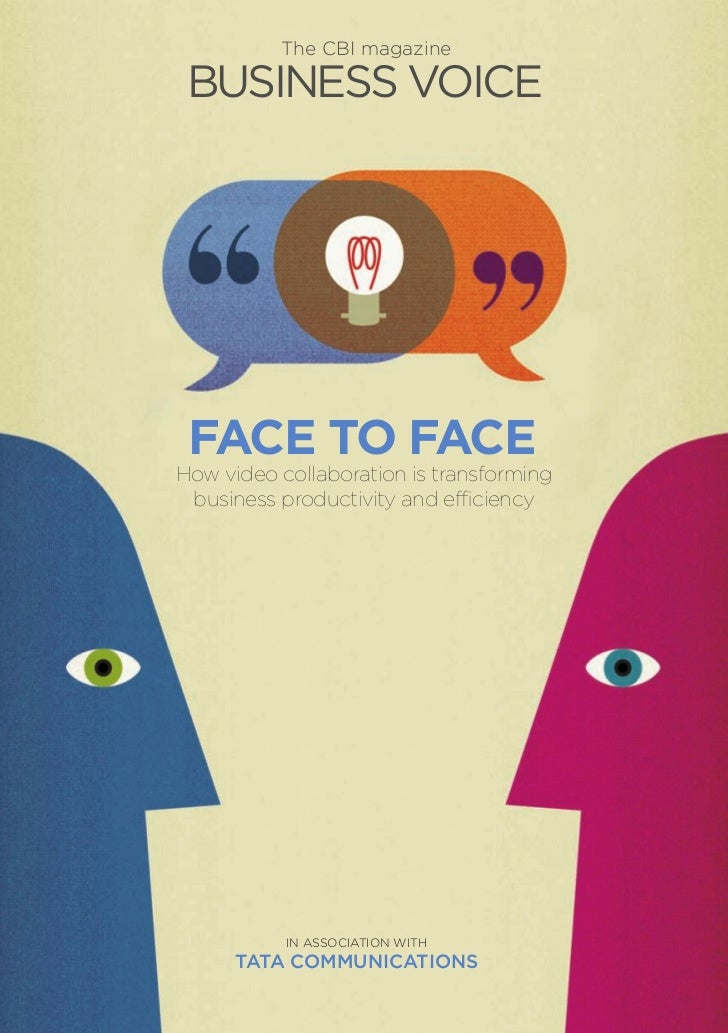The CBI magazine business voice FACE TO FACEHow video collaboration is transforming business productivity and efficiency  ...