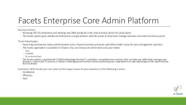 Facets™ enterprise core administration platform tri zetto