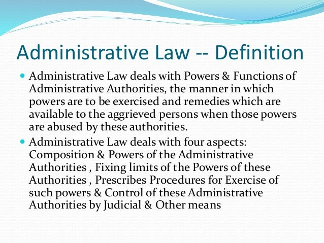 How does administrative law change bureaucratic