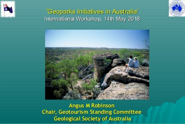 ''Geoparks Initiatives in Australia'Geoparks Initiatives in Australia' International Workshop, 14th May 2018International ...