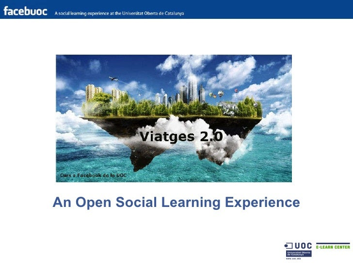 An Open Social Learning Experience