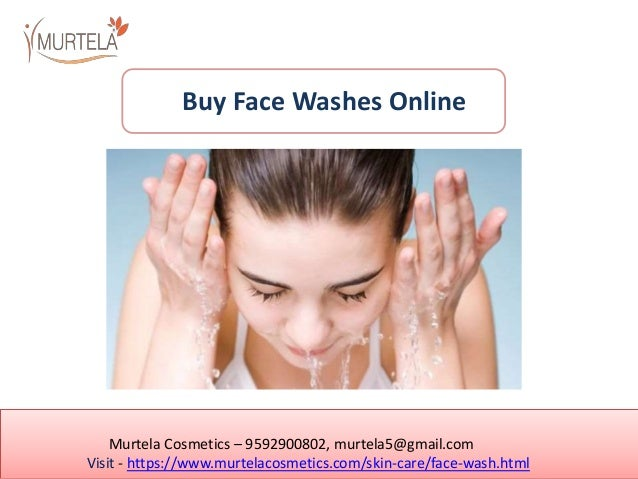 Murtela Cosmetics – 9592900802, murtela5@gmail.com Visit - https://www.murtelacosmetics.com/skin-care/face-wash.html Buy F...