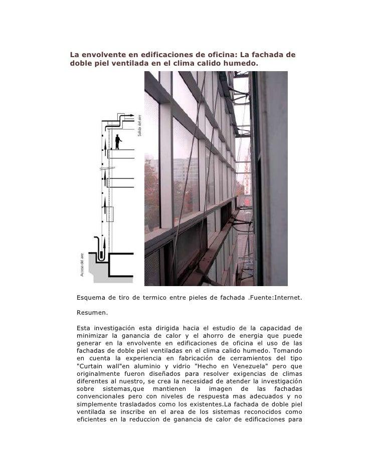 Fachada piel doble ventilada for Arquitectura que se estudia