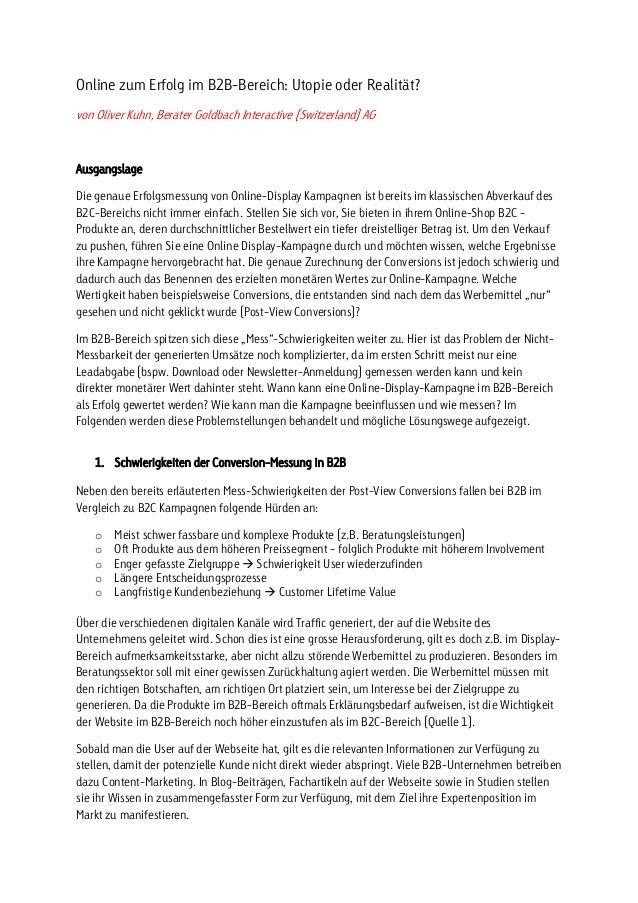 Online zum Erfolg im B2B-Bereich: Utopie oder Realität? von Oliver Kuhn, Berater Goldbach Interactive (Switzerland) AG Aus...
