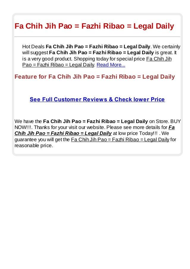 Fa Chih Jih Pao = Fazhi Ribao = Legal DailyHot Deals Fa Chih Jih Pao = Fazhi Ribao = Legal Daily. We certainlywill suggest...