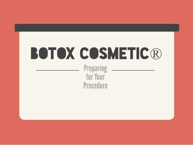 BOTOX® Cosmetic: Preparing for Your Procedure