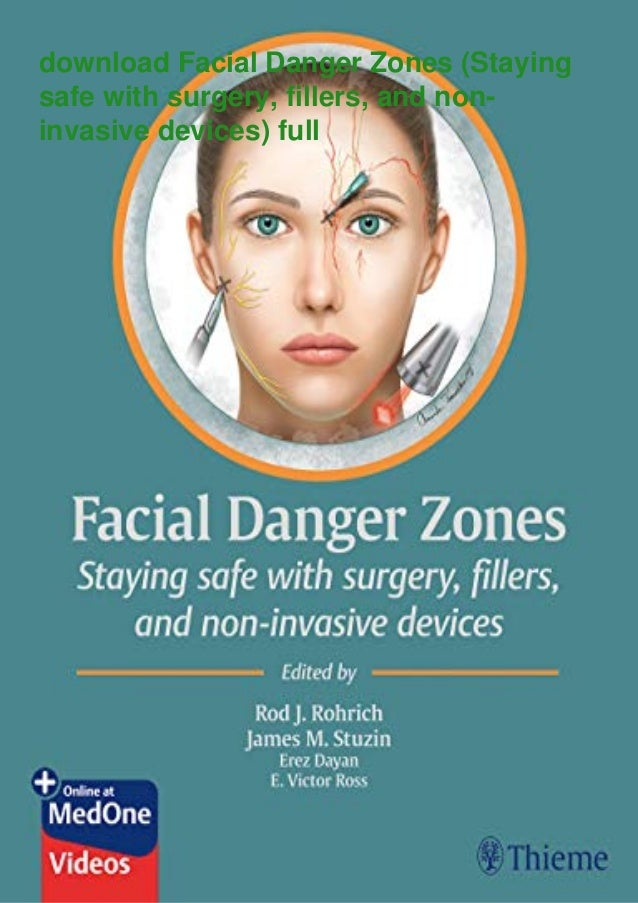 download Facial Danger Zones (Staying safe with surgery, fillers, and non- invasive devices) full