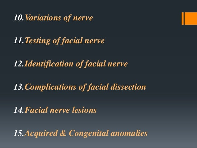 Introduction  The Facial nerve is the seventh of twelve paired cranial nerves, it is a mixed nerve with motor and sensory...