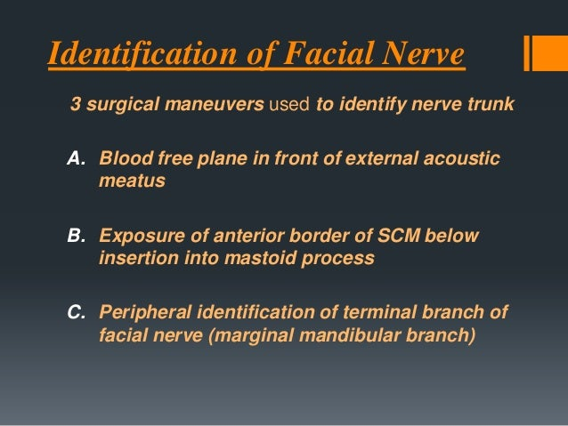 Causes due toTumors  Facial Nerve neuroma  Cholesteatoma  Glomus jugular tumor  Primary Temporal Bone tumors  Meningi...