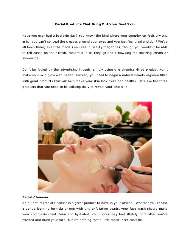 Facial Products That Bring Out Your Best SkinHave you ever had a bad skin day? You know, the kind where your complexion fe...