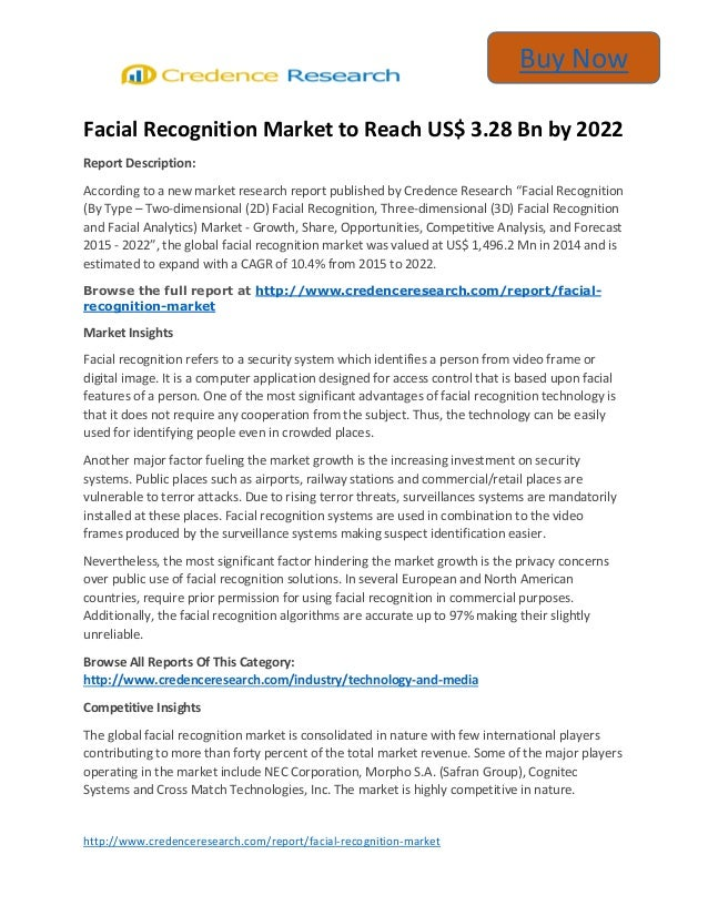 http://www.credenceresearch.com/report/facial-recognition-market Buy Now Facial Recognition Market to Reach US$ 3.28 Bn by...