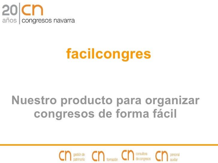 facilcongres Nuestro producto para organizar congresos de forma fácil
