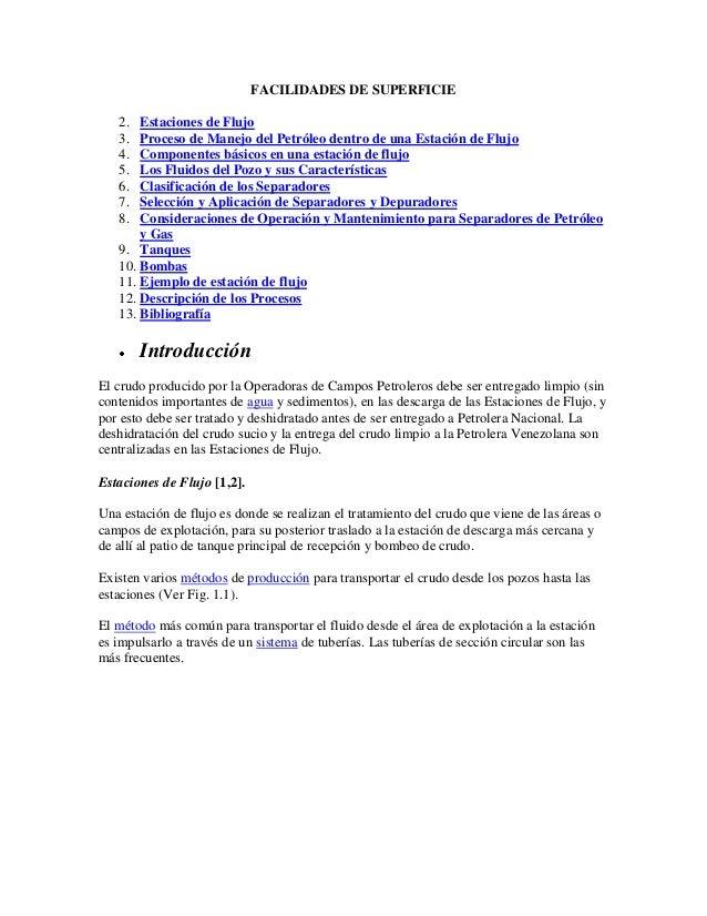 FACILIDADES DE SUPERFICIE 2. 3. 4. 5. 6. 7. 8.  Estaciones de Flujo Proceso de Manejo del Petróleo dentro de una Estación ...