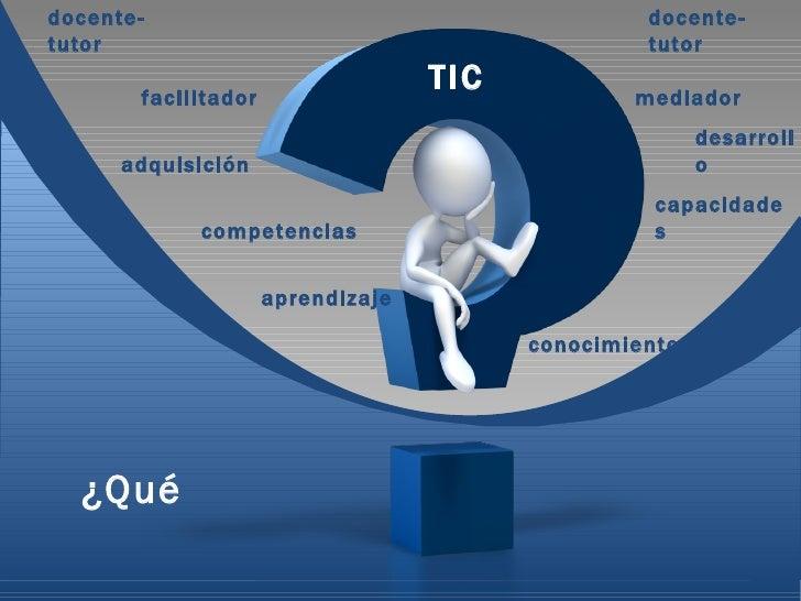 De las nociones de facilitación-competencias a las concepciones de mediación-capacidades en la educación mediada por tecnologías. Educación y TIC - e-Learning Slide 2
