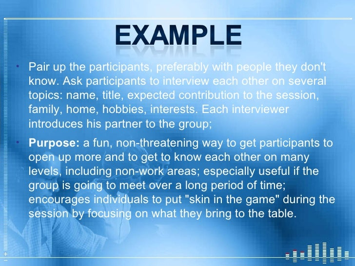 <ul><li>Pair up the participants, preferably with people they don't know. Ask participants to interview each other on seve...