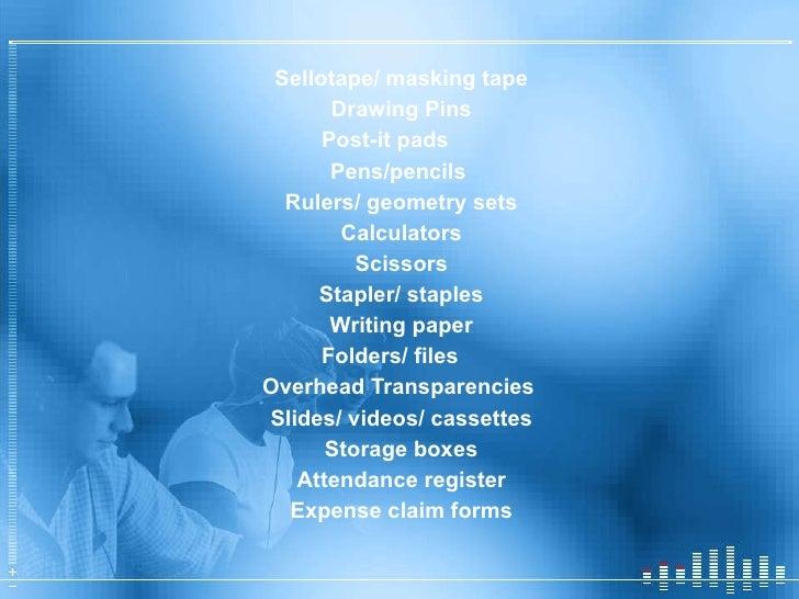 <ul><li>Sellotape/ masking tape </li></ul><ul><li>Drawing Pins </li></ul><ul><li>Post-it pads </li></ul><ul><li>Pens/penci...