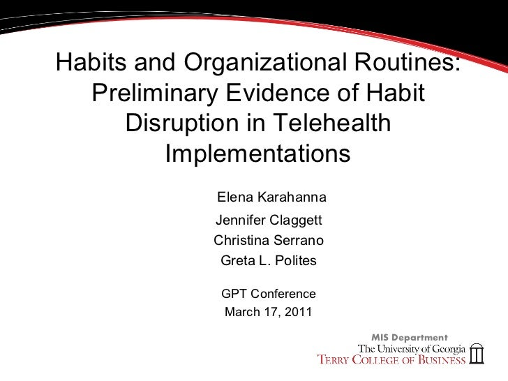 Habits and Organizational Routines:  Preliminary Evidence of Habit      Disruption in Telehealth         Implementations  ...