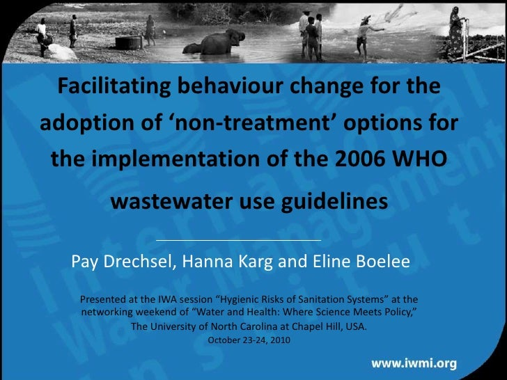 Facilitating behaviour change for the adoption of 'non-treatment' options for the implementation of the 2006 WHO wastewate...