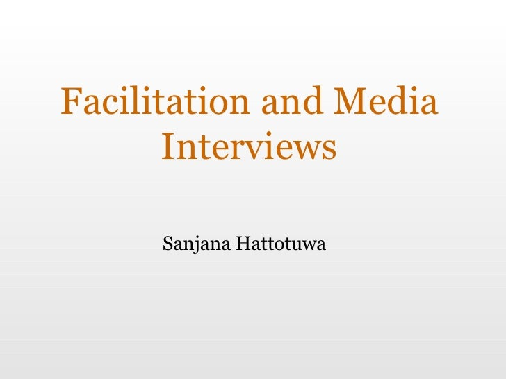 Facilitation and Media Interviews Sanjana Hattotuwa