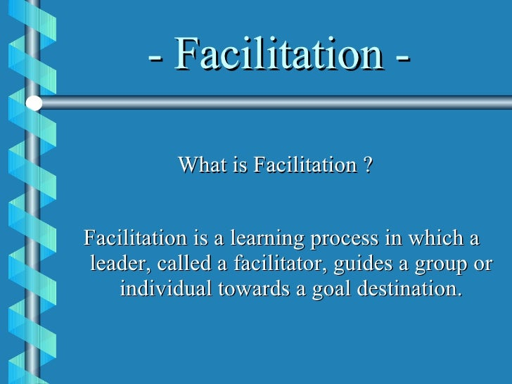 Facilitation[1] Slide 3