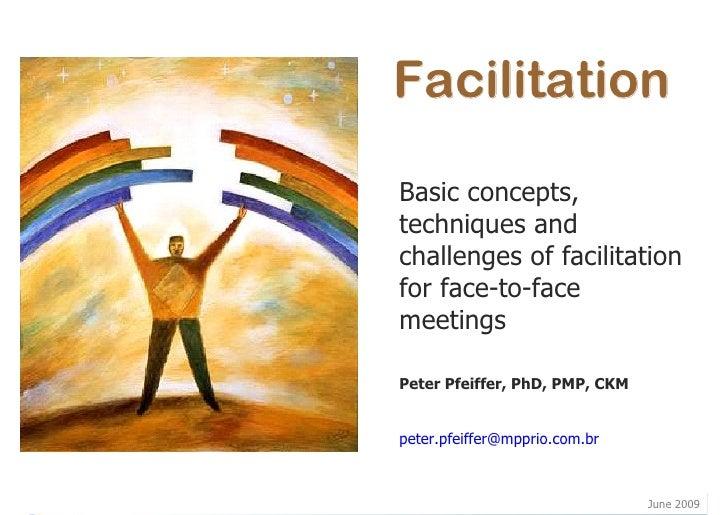 Facilitation of F2F meetings