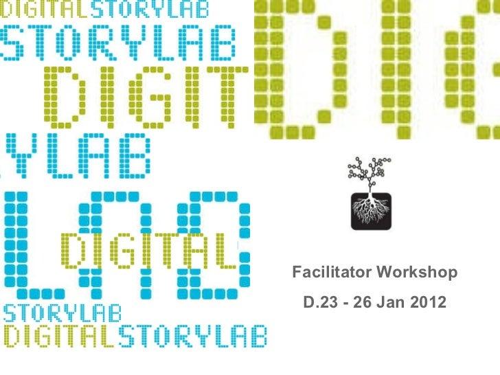 Facilitator Workshop D.23 - 26 Jan 2012