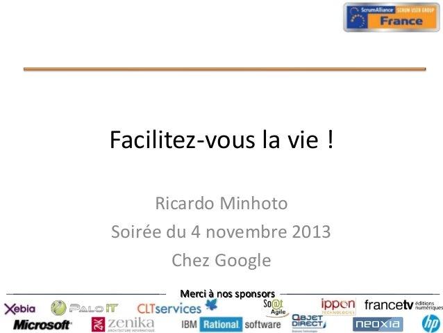 Facilitez vous la vie french sug chez google 04 11 2013 - Travailler chez google france ...