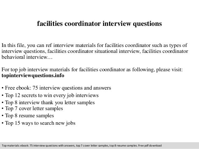 Facilities Coordinator Interview Questions In This File You Can Ref Materials For