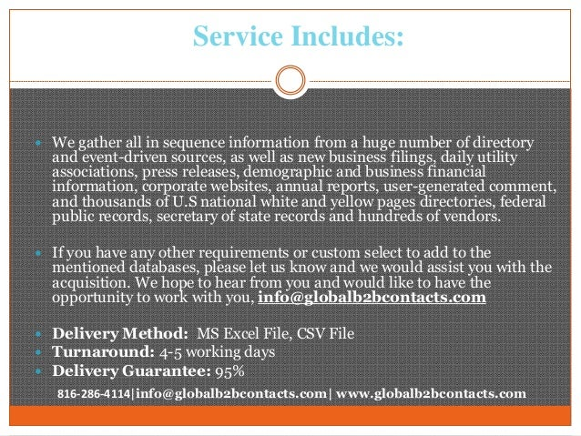 Service Includes:  We gather all in sequence information from a huge number of directory and event-driven sources, as wel...