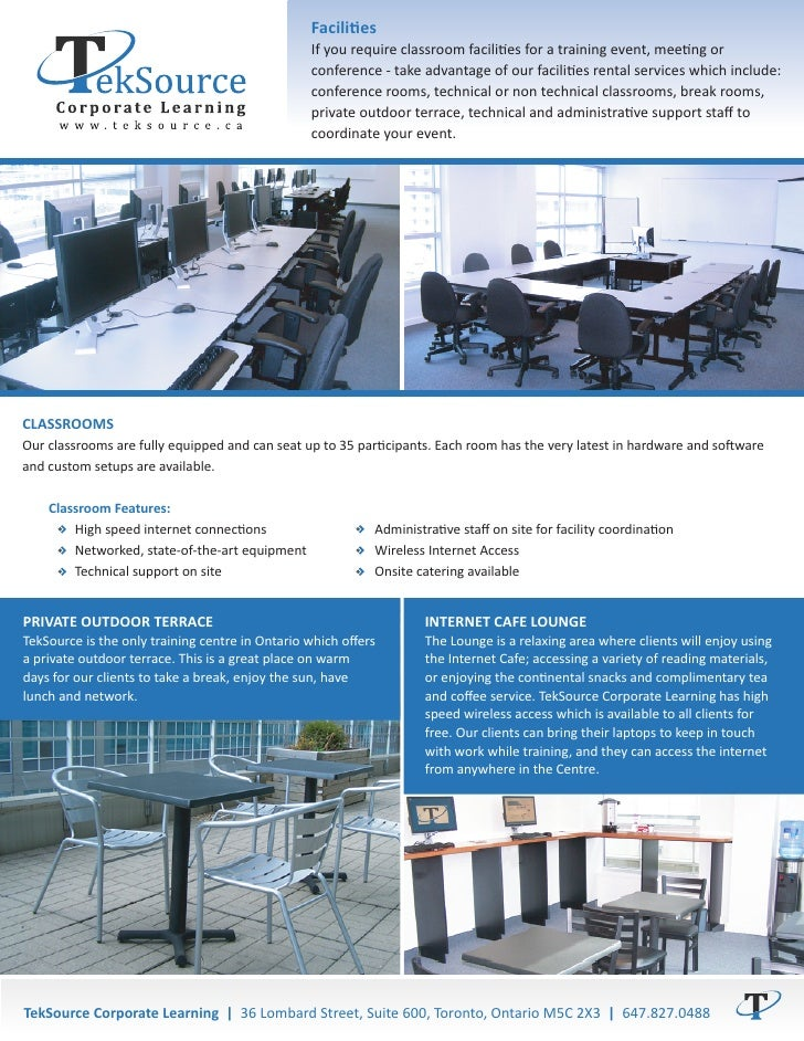 Facilities                                                  If you require classroom facilities for a training event, meet...