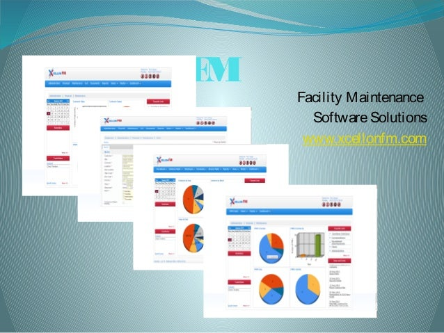 Xcellon FMFacility MaintenanceSoftwareSolutionswww.xcellonfm.com