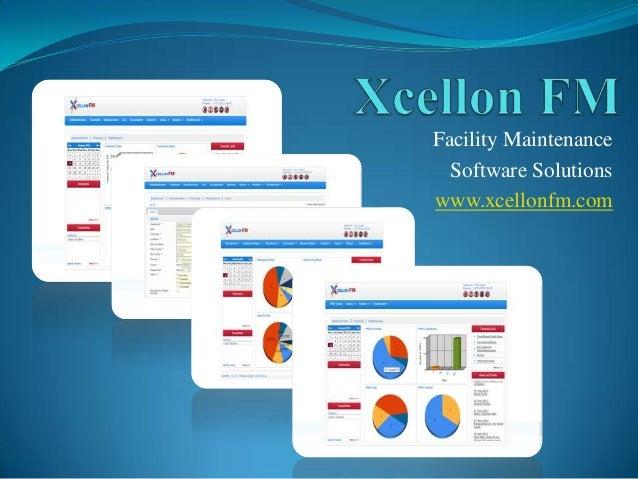 Facility MaintenanceSoftware Solutionswww.xcellonfm.com