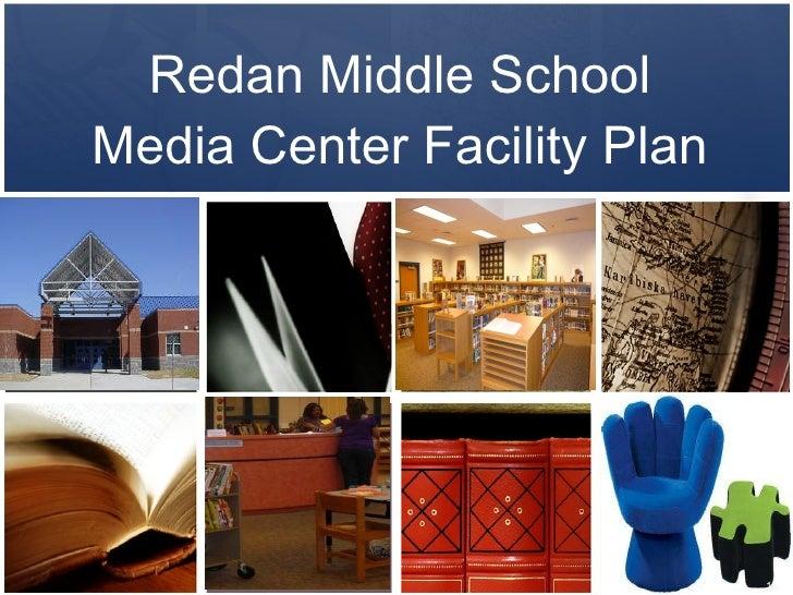 Redan Middle School Media Center Facility Plan