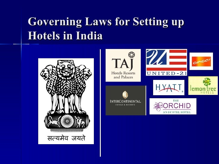 Governing Laws for Setting up Hotels in India