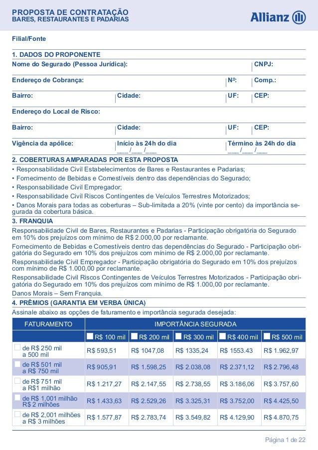 PROPOSTA DE CONTRATAÇÃOBARES, RESTAURANTES E PADARIASPágina 1 de 22Nome do Segurado (Pessoa Jurídica): CNPJ:Endereço de Co...